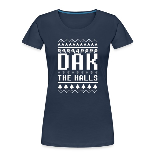 Dak The Halls Ugly Christmas Sweater - Women's Premium Organic T-Shirt