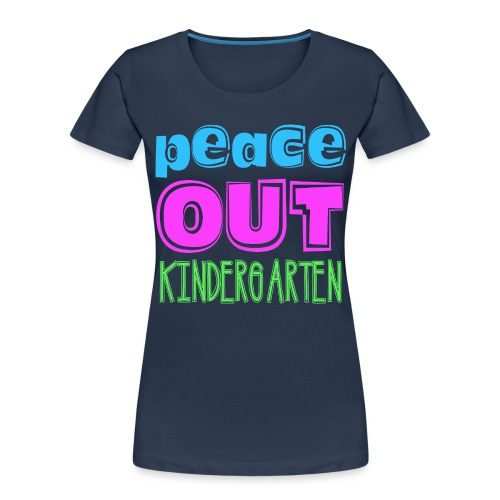 Kreative In Kinder Peace Out - Women's Premium Organic T-Shirt