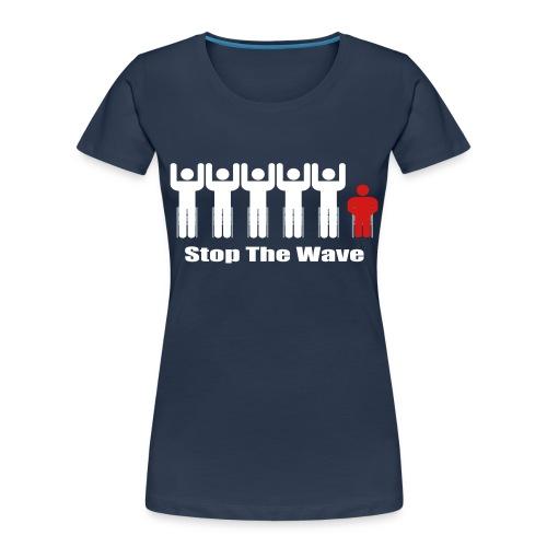 Stop The Wave - Women's Premium Organic T-Shirt