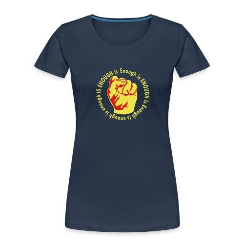 Enough is ENOUGH - Women's Premium Organic T-Shirt