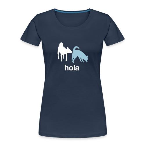 Hola - Women's Premium Organic T-Shirt