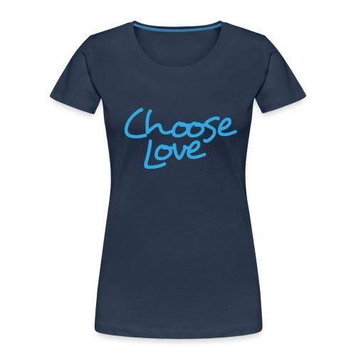 Logo + Choose Love - Women's Premium Organic T-Shirt