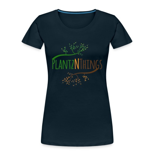 Get the Day Growing (Blue Mug) - Women's Premium Organic T-Shirt