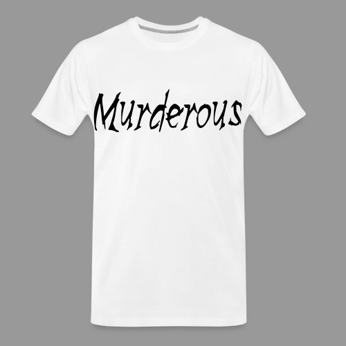 Murderous - Men's Premium Organic T-Shirt
