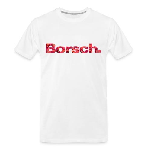 Borsch - Men's Premium Organic T-Shirt