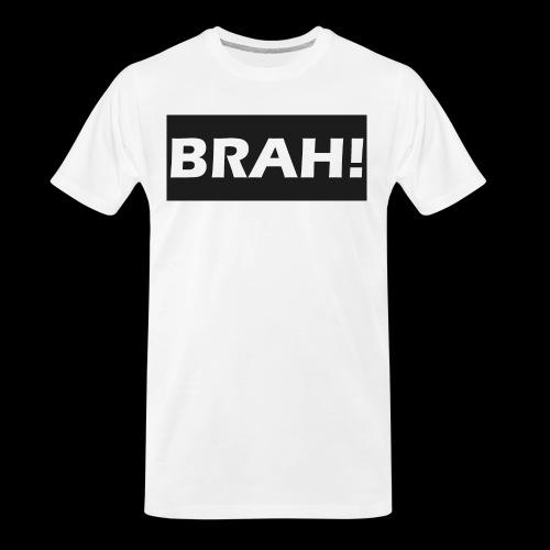 BRAH - Men's Premium Organic T-Shirt