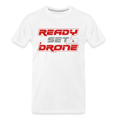 Ready Set Drone - Men's Premium Organic T-Shirt
