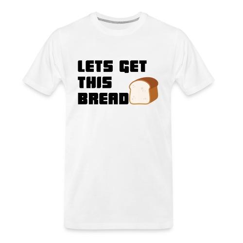 BREAD - Men's Premium Organic T-Shirt
