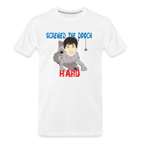 screwed the pooch hard - Men's Premium Organic T-Shirt