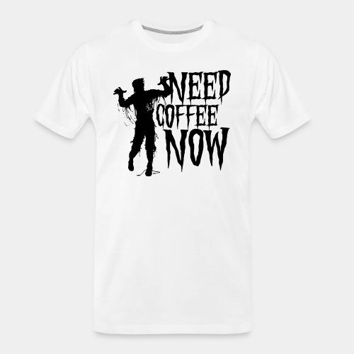 need coffee - Men's Premium Organic T-Shirt