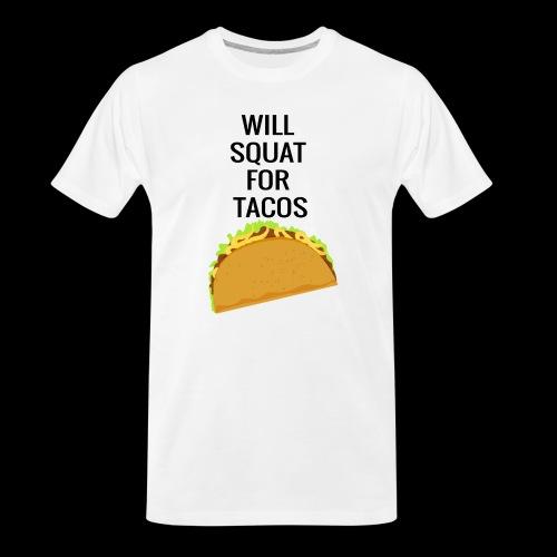 Squat for Tacos - Men's Premium Organic T-Shirt