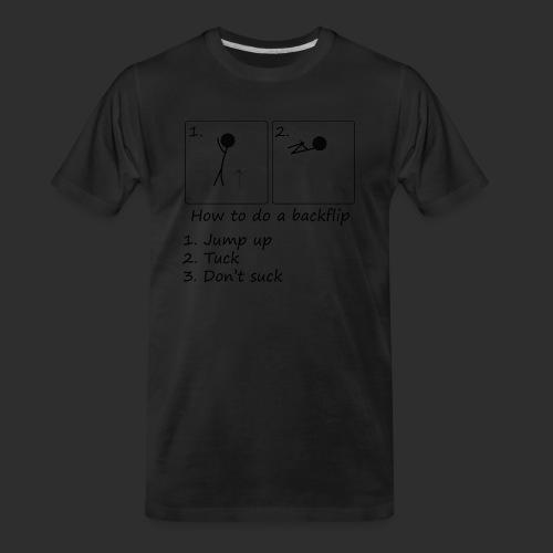 How to backflip - Men's Premium Organic T-Shirt