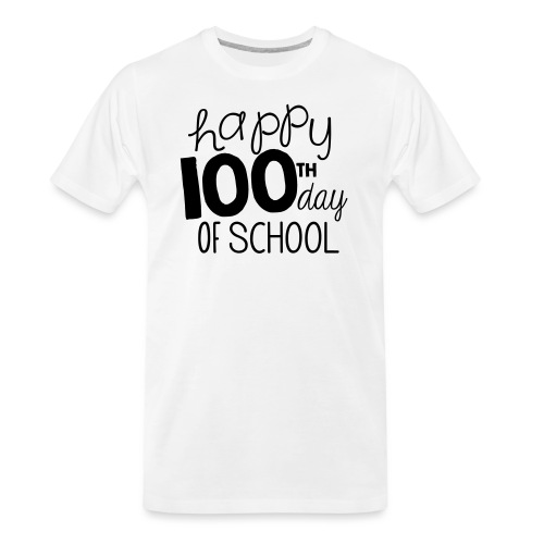 Happy 100th Day of School Chalk Teacher T-Shirt - Men's Premium Organic T-Shirt