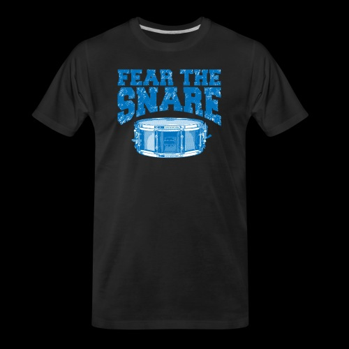 FEAR THE SNARE - Men's Premium Organic T-Shirt