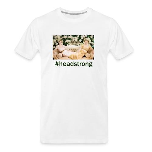 #headstrong Patron Only - Men's Premium Organic T-Shirt