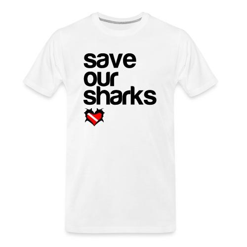 Save Our Sharks - Men's Premium Organic T-Shirt