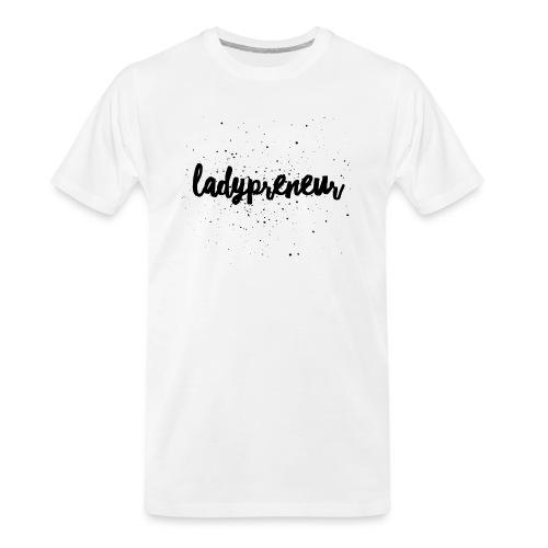 Ladypreneur Black Splatter - Men's Premium Organic T-Shirt
