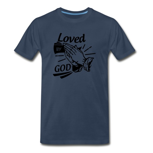 Loved By God (Black Letters) - Men's Premium Organic T-Shirt