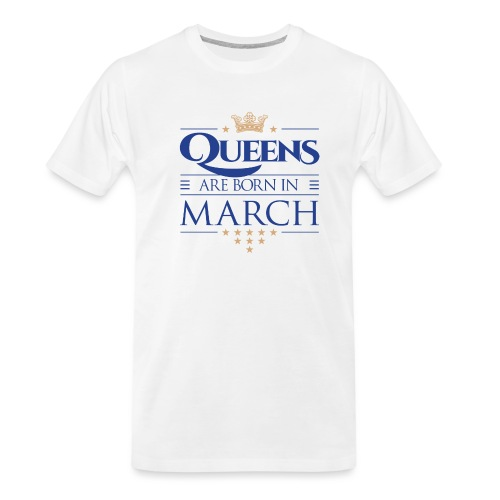 Queen of March 02 - Men's Premium Organic T-Shirt