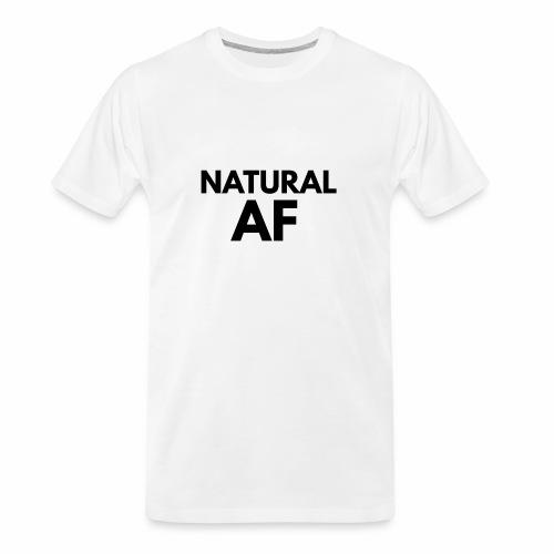 NATURAL AF Women's Tee - Men's Premium Organic T-Shirt