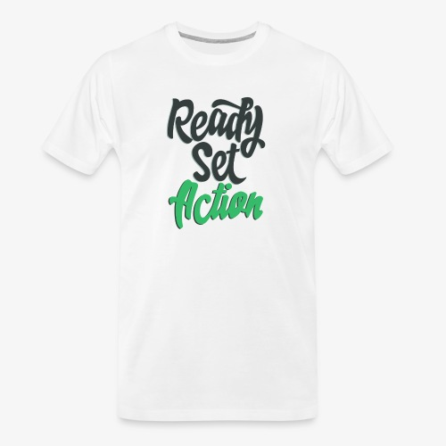 Ready.Set.Action! - Men's Premium Organic T-Shirt