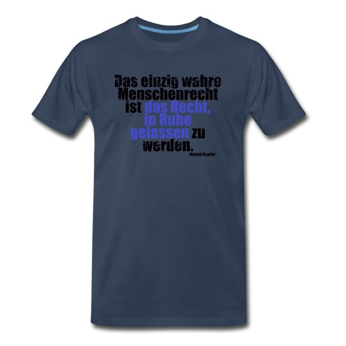 Human Right Libertarian Quote - Men's Premium Organic T-Shirt