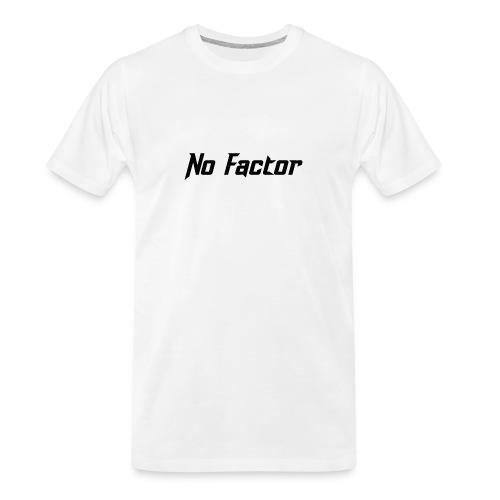 No Factor - Men's Premium Organic T-Shirt