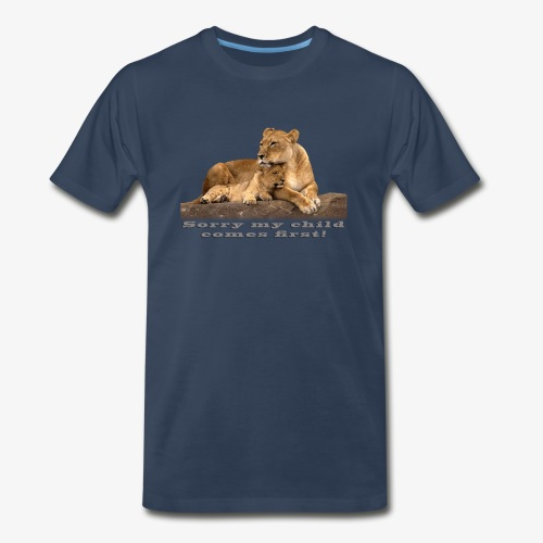 Lion-My child comes first - Men's Premium Organic T-Shirt