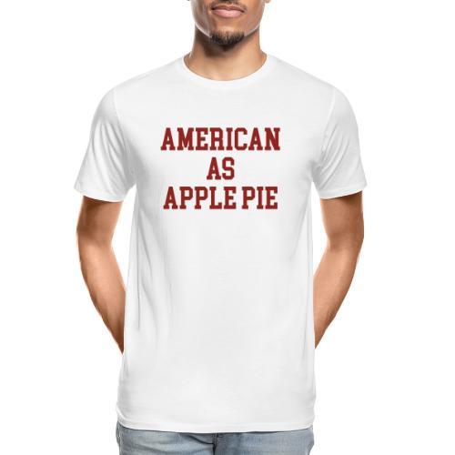 American as Apple Pie - Men's Premium Organic T-Shirt