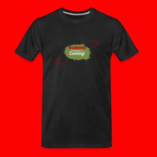 Christmas_is_Coming - Men's Premium Organic T-Shirt
