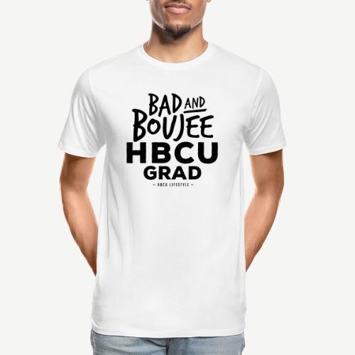 Bad and Boujee HBCU Grad - Men's Premium Organic T-Shirt
