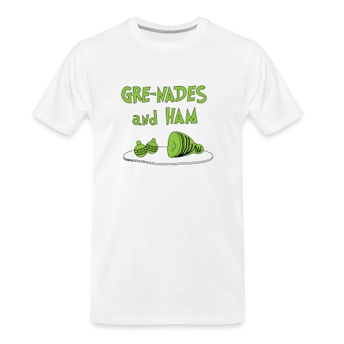 Gre-nades and Ham - Men's Premium Organic T-Shirt