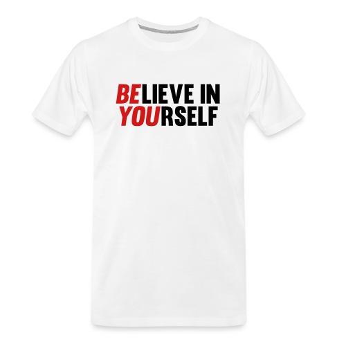 Believe in Yourself - Men's Premium Organic T-Shirt