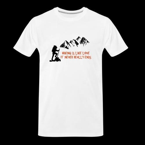 Hiking Is Like Love - Men's Premium Organic T-Shirt