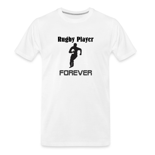 Rugby Player Forever - Men's Premium Organic T-Shirt