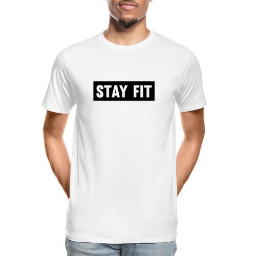 Stay Fit - Men's Premium Organic T-Shirt
