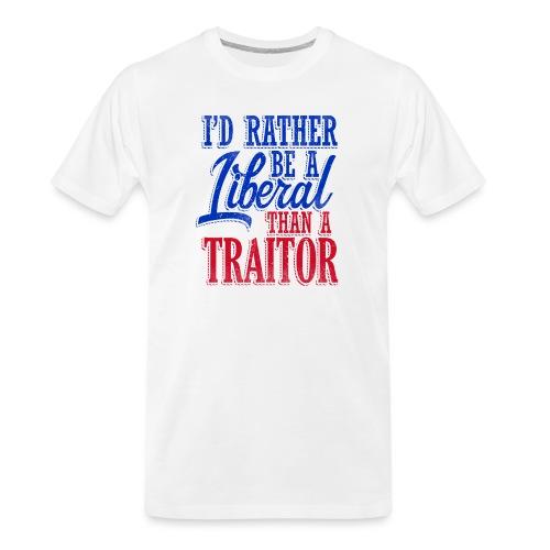 Rather Be A Liberal - Men's Premium Organic T-Shirt