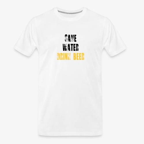 Save water drink beer - Men's Premium Organic T-Shirt