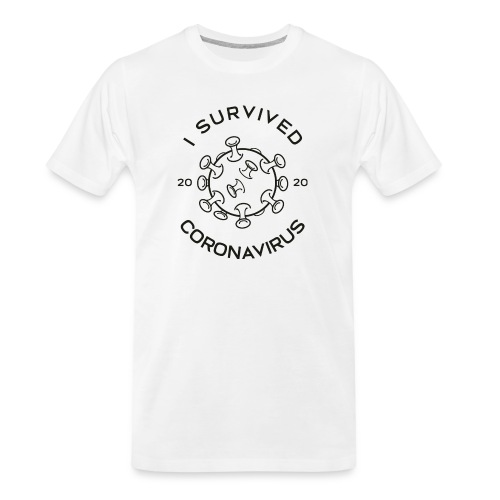 I Survived The Coronavirus Pandemic - Men's Premium Organic T-Shirt