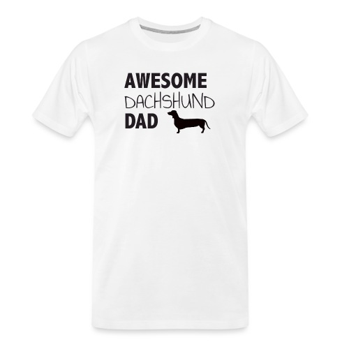Awesome Dachshund Dad - Men's Premium Organic T-Shirt