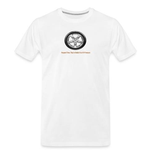 Respect Tires - Men's Premium Organic T-Shirt
