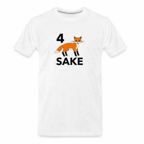 4 fox sake - Men's Premium Organic T-Shirt
