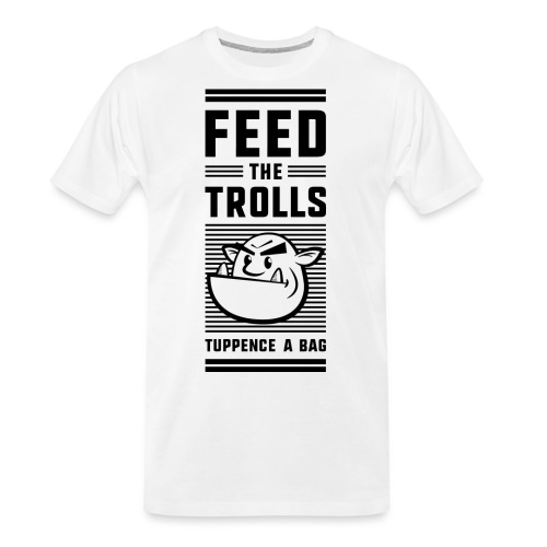 Feed the Trolls T-Shirt - Men's Premium Organic T-Shirt