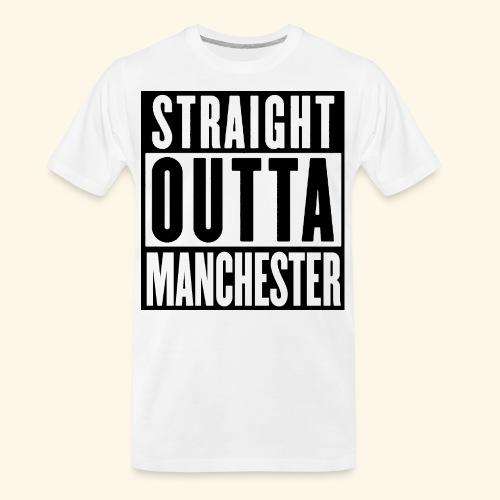 STRAIGHT OUTTA MANCHESTER - Men's Premium Organic T-Shirt