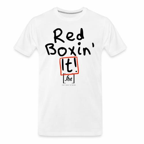 Red Boxin' It! [fbt] - Men's Premium Organic T-Shirt