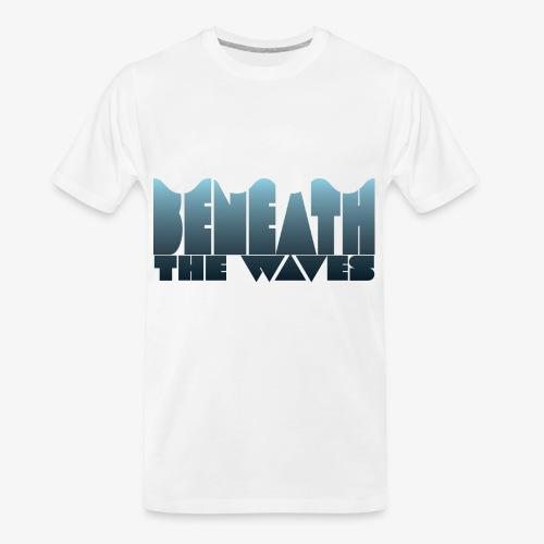 011---Beneath - Men's Premium Organic T-Shirt