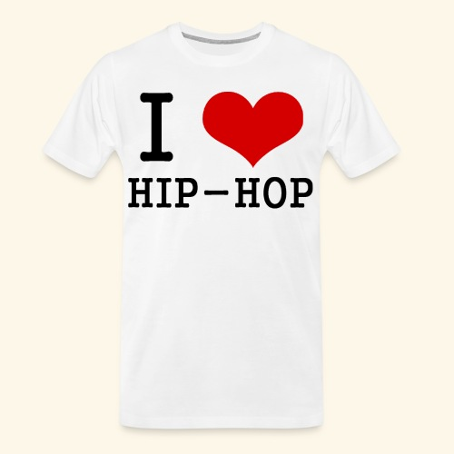 I love Hip-Hop - Men's Premium Organic T-Shirt