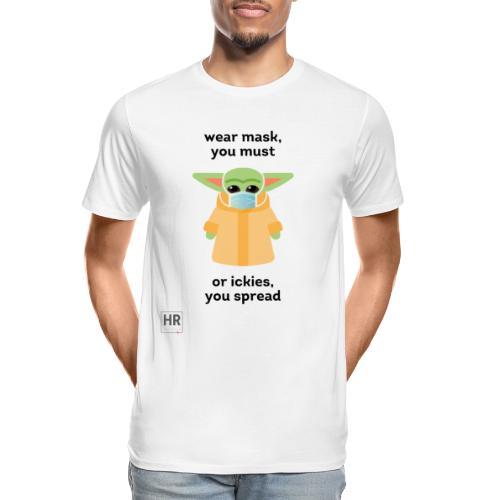 Baby Yoda (The Child) says Wear Mask - Men's Premium Organic T-Shirt
