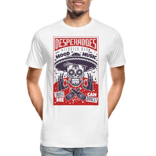 desperadoes mexican tequila - Men's Premium Organic T-Shirt