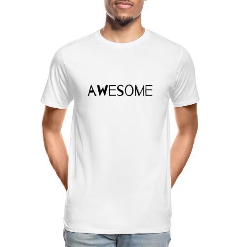 AWESOME - Men's Premium Organic T-Shirt